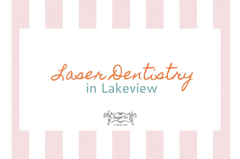 Laser Dentistry // Sugar Fix Dental Loft
