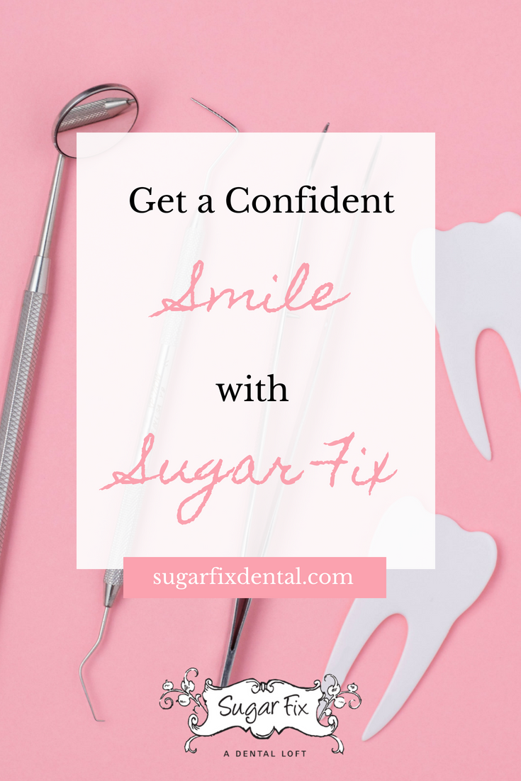 Get a confident smile with sugar fix dental loft