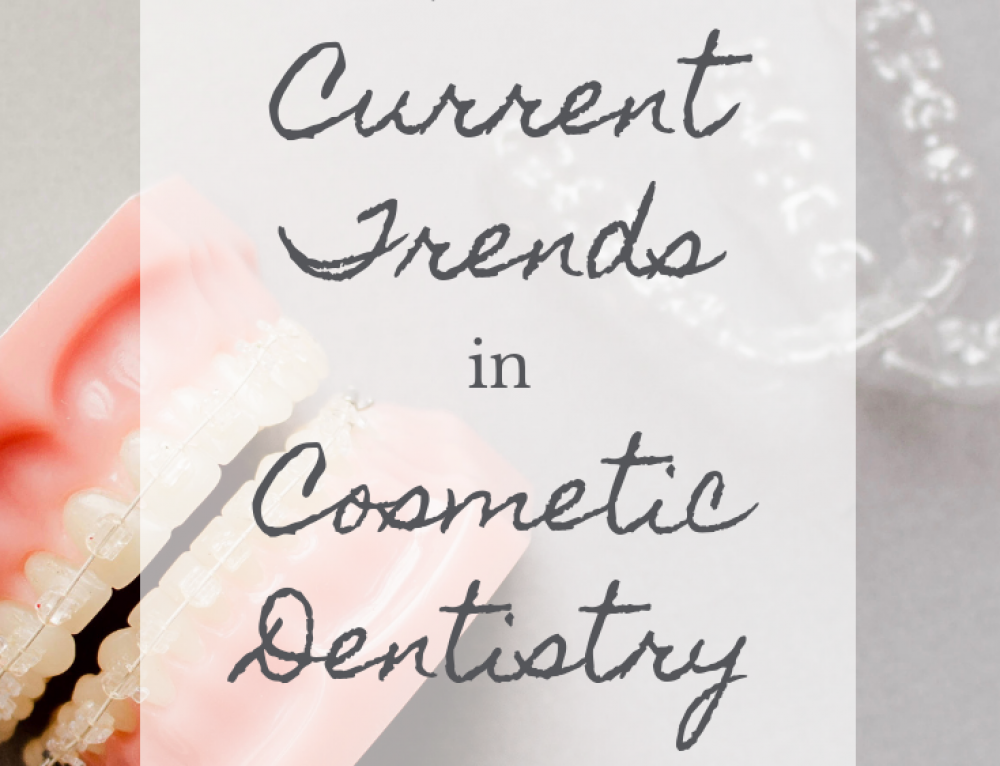 3 Current Trends in Cosmetic Dentistry