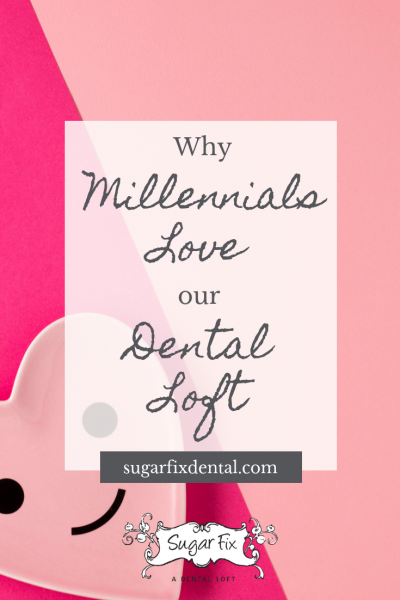 boutique dental loft blog post