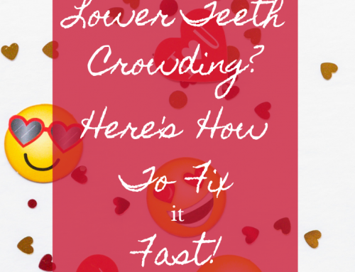 Lower Teeth Crowding? Here's How to Fix it Fast!