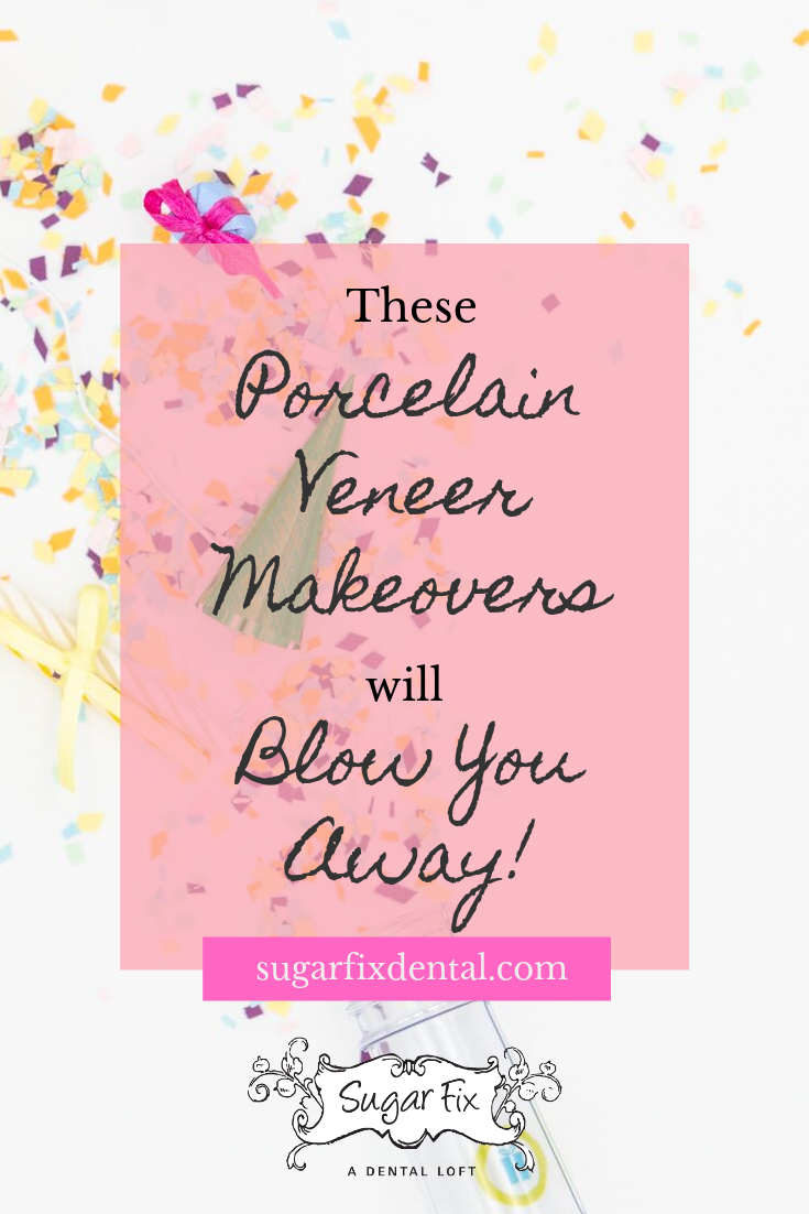 porcelain veneer makeovers